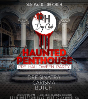 PH Day Club Haunted Penthouse – Let's Talk Los Angeles